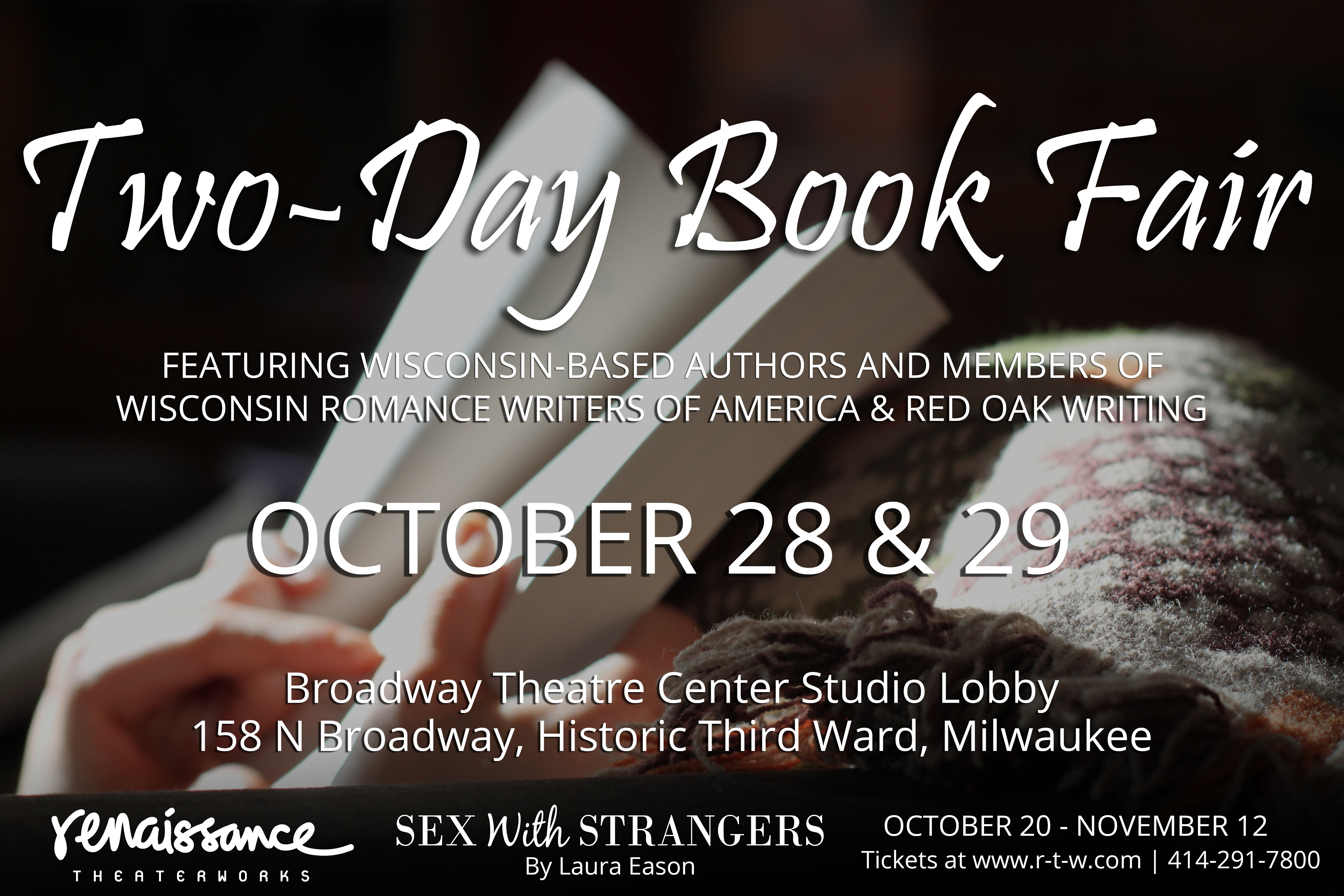 Will Be Filled With Published Wisconsin Authors Before During And After Performances Of Renaissance Theaterworks Production SEX WITH STRANGERS